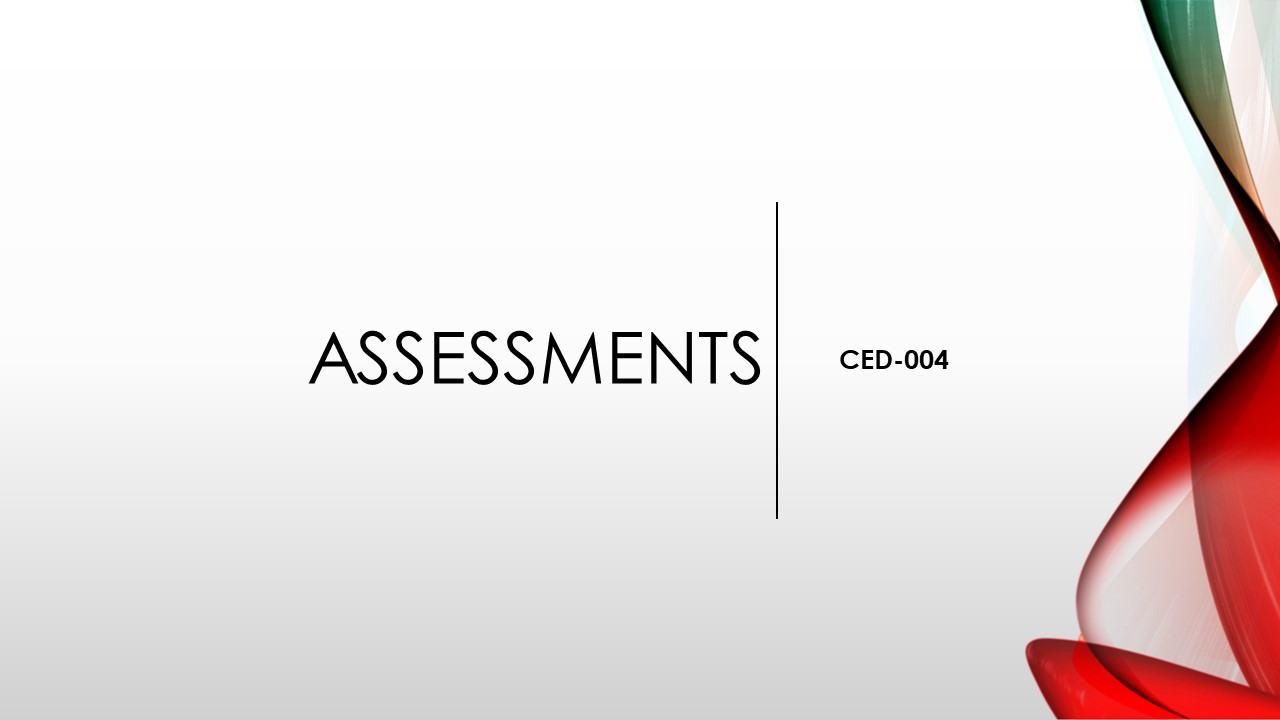 CED-004 Assessments